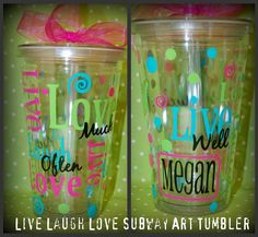 Live Laugh Love Subway Art tumbler  - 16oz personalized acrylic. $16.00, via Etsy.