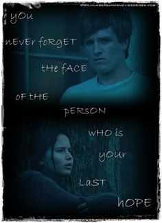 """You never forget..."" The Hunger Games"