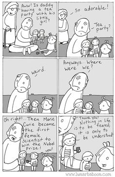 Dad's Sweet Comics Promote Empathy, Tolerance And Love Marie Curie, Cute Comics, Funny Comics, Girls Tea Party, Faith In Humanity Restored, Baboon, Comic Strips, Make Me Smile, Funny Memes