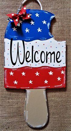 Americana Welcome Popsicle Sign Wall Art Door Hanger Plaque Pool images ideas from Best Door Photos Collection Wooden Door Signs, Wooden Door Hangers, Wood Doors, July Crafts, Summer Crafts, Patriotic Crafts, Patriotic Decorations, Diy Deck, Deck Patio