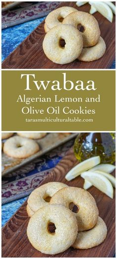 olive oils Twabaa (Algerian Lemon and Olive Oil Cookies) - Tara's Multicultural Table Cookie Recipes, Dessert Recipes, Desserts, Kaak Recipe, Algerian Recipes, Algerian Food, Friend Recipe, Eastern Cuisine, Middle Eastern Recipes