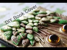 Fantasy Tree Polymer Clay Journal Cover Tutorial