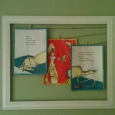 Nursery project--Dr. Seuss book pages on a hemp string hot glued to an empty frame