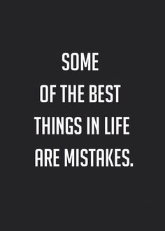 #mistakes
