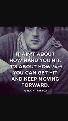 Rocky balboa boxing art motivational movie quotes, motivational quotes for working out, Rocky Balboa Quotes, Rocky Quotes, Rocky Balboa Movie, Great Quotes, Quotes To Live By, Me Quotes, Qoutes, Strong Quotes, Wisdom Quotes