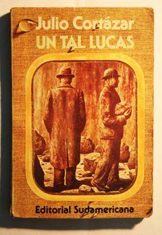 Un tal Lucas (Julio Cortázar)