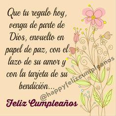 Christian Happy Birthday Wishes, Spanish Birthday Wishes, Happy Birthday Wishes Sister, Happy Birthday Rose, Happy Birthday Celebration, Birthday Blessings, Happy Birthday Quotes, Happy Birthday Images, Birthday Messages