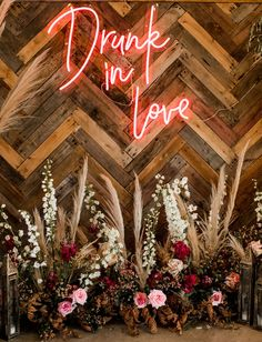 Drunk in Love Neon Sign with boho wild florals