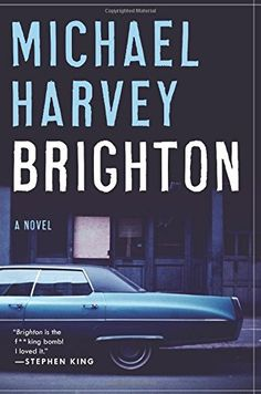 Brighton: A Novel by Michael Harvey