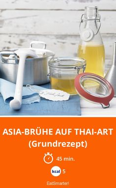 Asia-Brühe auf Thai-Art - (Grundrezept) - smarter - Kalorien: 5 Kcal - Zeit: 45 Min. | eatsmarter.de