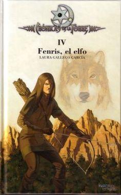 Crónicas de la torre (Fenris, el elfo) - Laura Gallego