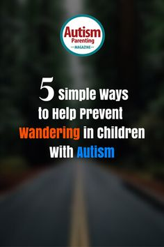 If you are a parent to a child with autism, then you may have a child who tries or has tried to escape or elope from your home, your supervision when in public or even from their classroom at school...