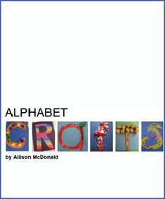 Alphabet Crafts eBook by Allison McDonald of No Time For Flash Cards. A great resource for homeschooling preschool and kindergarten aged kids.
