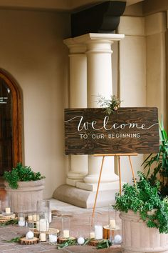 "Unique wedding sign idea - ""Welcome to our beginning"" in modern calligraphy and hand-lettering {Suzy Goodrick Photography}"