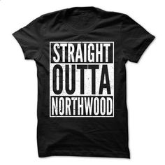 Straight Outta NORTHWOOD - Awesome Team Shirt ! - #shirt #pink shirt. GET YOURS => https://www.sunfrog.com/LifeStyle/Straight-Outta-NORTHWOOD--Awesome-Team-Shirt-.html?68278