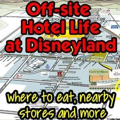 All you ever wanted to know about what's near Disneyland - Dining, shopping, transportation & more