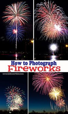 How to Photograph Fireworks - if you want to capture those great of July moments perfectly - this post covers it all. Best camera settings, where to set up & how to best capture the moments. from Kleinworth & Co. Fireworks Photography, Photoshop Photography, Camera Photography, Photography Photos, How To Photograph Fireworks, Night Photography, Digital Photography, Photography Settings, Inspiring Photography