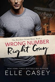 Wrong Number, Right Guy By Elle Casey If you're in the mood for an easy laugh and don't mind your h's with not much upstairs, then this is the way to go. Some action and a somewhat alpha male grin emoticon