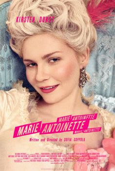 Marie Antoinette (2006) Sofia Coppola directs a stylized portrait of Marie Antoinette, the naive Austrian princess who married Louis XVI to become queen of France at age 19. The film explores the effects of a luxurious yet terribly confining lifestyle on the young queen. Her resulting youthful indiscretion and frivolity ultimately led to her undoing. Kirsten Dunst, Jason Schwartzman, Rip Torn...2c