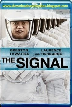 New Hollywood HD Movies Free Download: The Signal (2014)