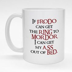 Funny coffee mug for fans of Tolkien, hobbits and LOTR.