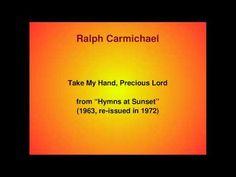 ▶ Take My Hand, Precious Lord - YouTube