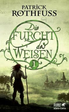 Die Furcht des Weisen by Patrick Rothfuss. (Kingkiller Chronicle fan? Visit www.facebook.com/eoliantavern)