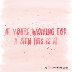 This is your sign to just go for it! 💕
