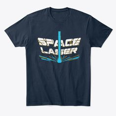 The weather may be cloudy but there is a high chance of SICKASS SPACE LASERS. When you upgrade with this piece of gear you are not just a BADASS you are also supporting one of your favorite content creators. Borderlands, Badass, Weather, Content, Space, Mens Tops, T Shirt, Floor Space, Supreme T Shirt