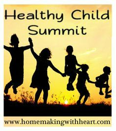 """Healthy Child Summit - A Sneak Peak and Giveaway"" - free online conference coming soon"