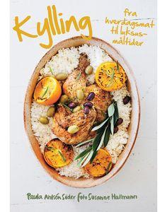 Kylling, Fra Hverdagsmat Til Luksusmåltider