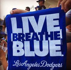 Live, Breathe, Blue #Dodgers
