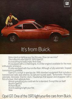 """1970 Buick Opel GT. It's hard to imagine a Buick lighting your fire today...and even harder to imagine a """"sports car"""" with a smaller engine than a Chevy Spark."""
