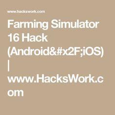 Farming Simulator 16 Hack (Android/iOS) | www.HacksWork.com