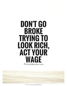 Financial quotes unique 48 quotes about financial planning t Life Quotes Love, Great Quotes, Quotes To Live By, Rich Quotes, Positive Quotes, Motivational Quotes, Inspirational Quotes, Cool Words, Wise Words