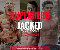 SHJ WORKOUT DATABASE Here you'll be able to find a range of Celebrity/Superhero Workout Routines, with a vast variety of goal sets being covered. To help you find the routine a bit quicker, use these links to skip down the page to your desired section: Beginners The Ladies The Dudes 10 Minutes or Le…