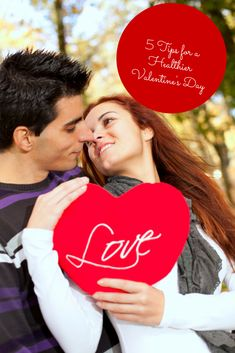 5 Tips for a Healthier Valentine's Day