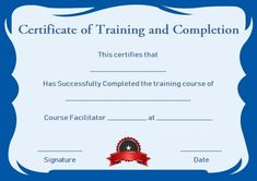 Free Training Completion Certificate Templates Free Training Completion Certificate Templates, People regularly get confused about getting ready for good template. They sometimes think that they sh. Certificate Of Completion Template, Certificate Format, Free Certificate Templates, Training Certificate, Certificate Of Achievement, Certificate Design, Templates Printable Free, Pamphlet Template