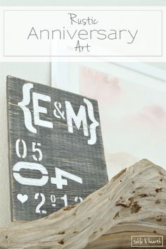LOVE IT!! Make this rustic, weathered piece of typography art to display that special date!!