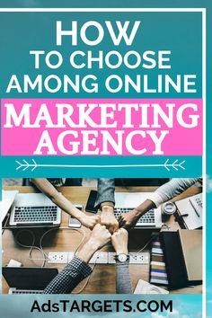 How to choose among online marketing agency - AdsTargets Advertising Companies, Online Marketing Companies, Marketing Goals, Online Advertising, Advertising Campaign, Business Marketing, Internet Marketing, Increase Sales, Create Awareness