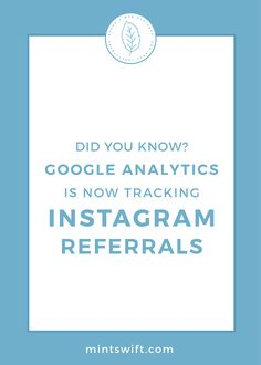 Did You Know? Google Analytics is Now Tracking Instagram Referrals | You can now track your Instagram referrals in Google Analytics. See how many people visited your blog & website from Instagram. Find out how to check your website views from Instagram directly on the Google Analytics dashboard. View more at mintswift.com #mintswift by Adrianna Leszczynska #instagrammarketing #websitetraffic #creativeentrepreneur Business Checks, Business Tips, Online Business, Google Analytics Dashboard, Blog Website Design, Blog Categories, Did You Know, Track, Media Marketing