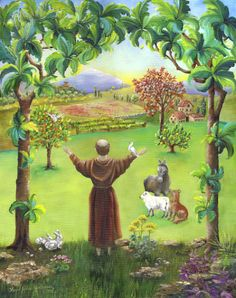 St. Francis & the Canticle of the Creatures --  Most high, all-powerful, all good, Lord!  All praise is yours, all glory, all honor  And all blessing...  All praise be yours, my Lord, through all that you have made,  And first my lord Brother Sun,  Who brings the day; and light you give to us through him.  How beautiful is he, how radiant in all his splendor!  Of you, Most High, he bears the likeness.  Praise and bless my Lord, and give him thanks,   And serve him with great humility.
