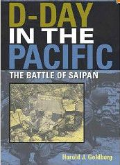 D-Day in the Pacific by Harold J. Goldberg (2007, Hardcover)  The Battle of Saipan. $21.99