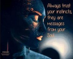 Always trust your instincts, they are messages from your Soul. Spiritual Awakening, Spiritual Quotes, Positive Quotes, Awakening Quotes, Spiritual Thoughts, Stage Yoga, Trust Your Instincts, Serenity Prayer, Inner Peace