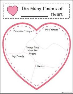Valentine's Day - The Many Pieces of My Heart Writing Temp - Students fill in the heart with things that are dear to them. These things then serve as writing prompts, ideas.