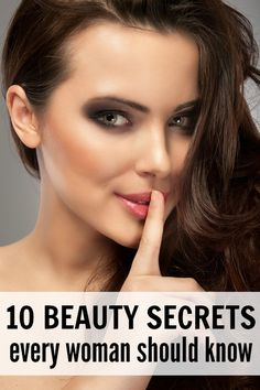 10 beauty secrets every woman should know