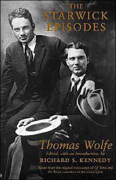 List Of Thomas Wolfe Books | The Starwick Episodes by Thomas Wolfe | Paperback, Hardcover | Barnes ...