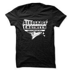 Aerospace Engineer  T Shirt, Hoodie, Sweatshirt