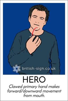 Hero English Sign Language, Hand Sign Language, Simple Sign Language, Sign Language Phrases, Sign Language Alphabet, Sign Language Interpreter, British Sign Language, Learn Sign Language, Learn Bsl