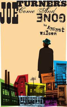 Poster for August Wilson's play Joe Turner's Come and Gone